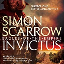 Invictus: Eagles of the Empire, Book 15