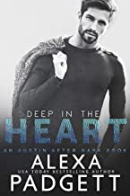 Deep in the Heart (An Austin After Dark Book Book 1)