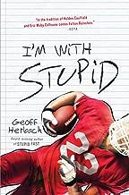 I'm With Stupid (Felton Reinstein trilogy)