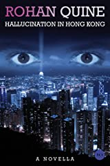 Hallucination in Hong Kong Kindle Edition