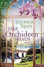 Das Orchideenhaus: Roman: 47804