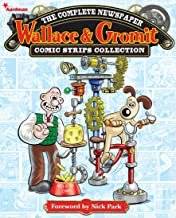 Wallace and Gromit: The Complete Newspaper Comic Strip Collection Volume 1: 2010-2011 (Wallace & Gromit)