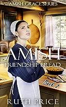 Amish Friendship Bread - Book 2 (Amish Grace) (English Edition)