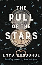 The Pull of the Stars: A Novel