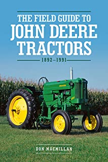 The Field Guide to John Deere Tractors:1892-1991 (English Edition)