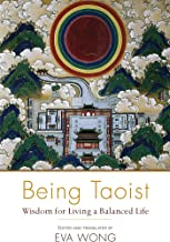 Being Taoist: Wisdom for Living a Balanced Life (English Edition)