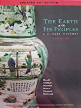 The Earth and Its Peoples; A Global History, Sixth Edition, Updated AP Edition, 9781337276955, 1337276952