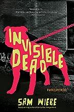 Invisible Dead (A PI Dave Wakeland Novel Book 1)