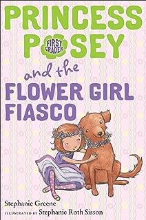 Princess Posey and the Flower Girl Fiasco (Princess Posey, First Grader)