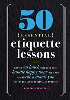 50 Essential Etiquette Lessons: How to Eat Lunch with Your