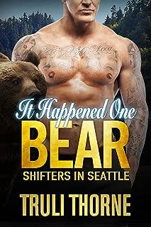 It Happened One Bear (Shifters in Seattle Book 4)