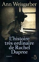 L'Histoire très ordinaire de Rachel Dupree (ROMAN) (French Edition)