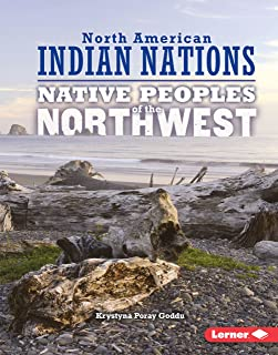 Native Peoples of the Northwest (North American Indian Nations)