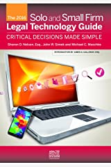 The 2016 Solo and Small Firm Legal Technology Guide Paperback