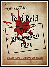 The Blackwood Files : File Two: Private Wars
