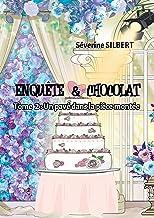 Enquête et chocolat: Un pavé dans la pièce montée