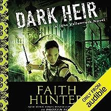 Dark Heir: Jane Yellowrock, Book 9