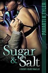 Sugar & Salt (Sugar House Series Book 1) Kindle Edition