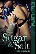 Sugar & Salt (Sugar House Series Book 1)