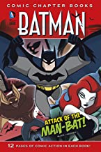 Attack of the Man-Bat! (Batman: Comic Chapter Books)