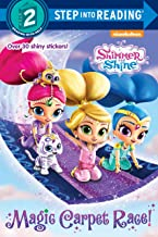 Magic Carpet Race! (Shimmer and Shine) (Step into Reading)