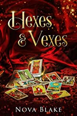 Hexes & Vexes: A Contemporary Witchy Fiction novella Kindle Edition