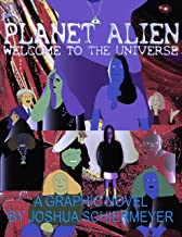 Planet Alien: Welcome to the Universe