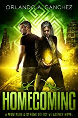 Homecoming: A Montague & Strong Detective Novel (Montague & Strong Case Files Book 5) Kindle Edition
