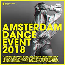 Amsterdam Dance Event 2018 (Deluxe Version)