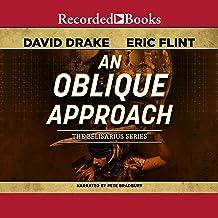 An Oblique Approach: Belisarius Saga, Book 1