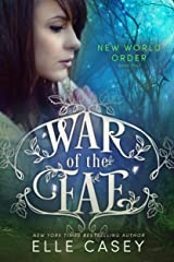 New World Order (War of the Fae Book 4) Kindle Edition
