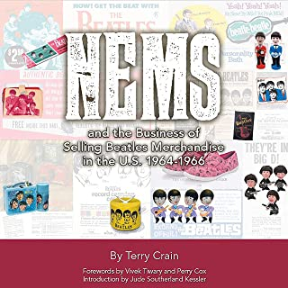 NEMS and the Business of Selling Beatles Merchandise in the U.S. 1964-1966 (First Edition)