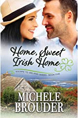 Home, Sweet Irish Home (Escape to Ireland Book 5) Kindle Edition