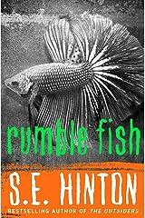 Rumble Fish Kindle Edition