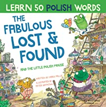 The Fabulous Lost and Found and the little Polish mouse: heartwarming & fun bilingual Polish English book to learn Polish ...