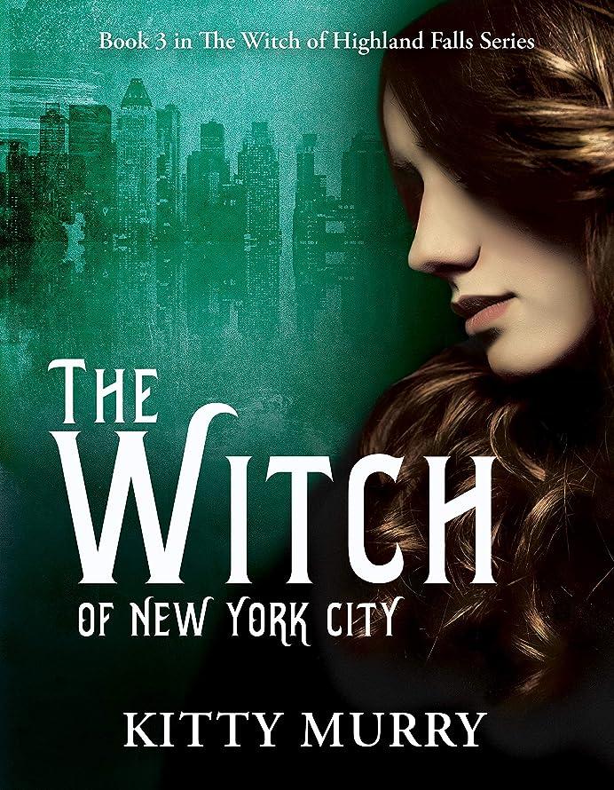 インスタンス作ります志すThe Witch of New York City (The Witch of Highland Falls Book 3) (English Edition)