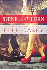 Shine Not Burn Kindle Edition