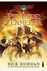 A pirâmide vermelha (As crônicas do Kane Livro 1) eBook Kindle