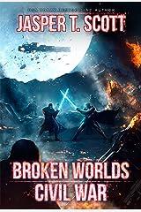 Broken Worlds (Book 3): Civil War Kindle Edition