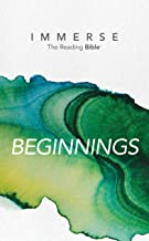 Immerse: Beginnings (Immerse: The Reading Bible)