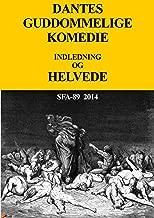 Dantes Guddommelige Komedie Helvede: Helvede (Danish Edition)