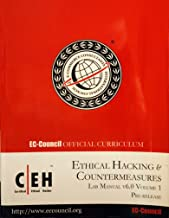 Ethical Hacking & Countermeasures Courseware Guide. Lab Manual V6.0 Volume 1, Exam 312-50. (Ec-council Official Curriculum). (Lab Manual V6.0 Volume 1)