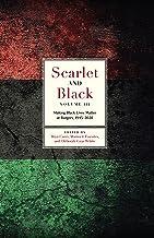 Scarlet and Black, Volume Three: Making Black Lives Matter at Rutgers, 1945-2020 (English Edition)