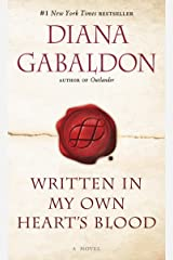 Written in My Own Heart's Blood: A Novel (Outlander, Book 8) Kindle Edition