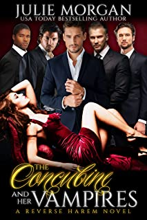 The Concubine and Her Vampires: A Reverse Harem Vampire Paranormal Romance (The Covenant of New Orleans Book 1)