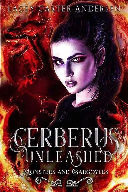 Cerberus Unleashed: A Reverse Harem Romance (Monsters and Gargoyles Book 4) (English Edition)