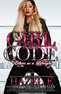Girl Code: Ethics As A Lifestyle