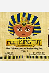 Meet King Tut: Biographies For Kids Kindle Edition