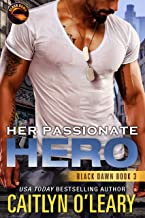 Her Passionate Hero: Navy SEAL Team (Black Dawn Book 3)