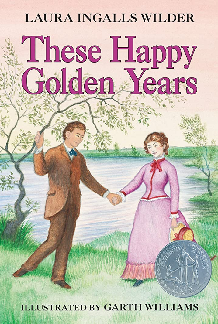 反毒イソギンチャク正気These Happy Golden Years (Little House on the Prairie Book 8) (English Edition)